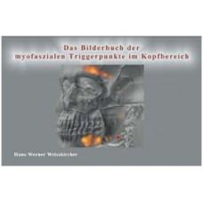 Das Bilderbuch der myofaszialen Schmerzen im Kopfbereich (Buch und CD)